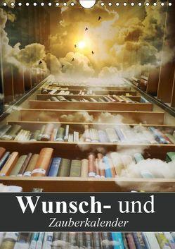 Wunsch- und Zauberkalender (Wandkalender 2019 DIN A4 hoch) von Stanzer,  Elisabeth