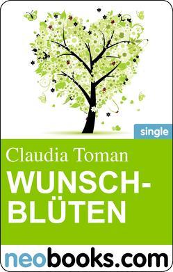 Wunschblüten von Toman,  Claudia