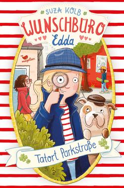 Wunschbüro Edda – Tatort Parkstraße von Kolb,  Suza, Kunkel,  Daniela