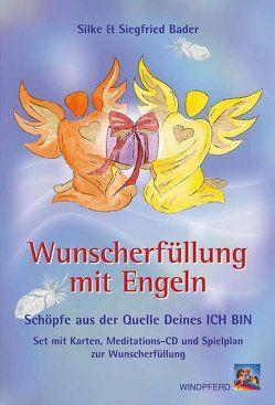 Wunscherfüllung mit Engeln von Bader,  Silke