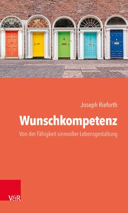 Wunschkompetenz von Rieforth,  Joseph