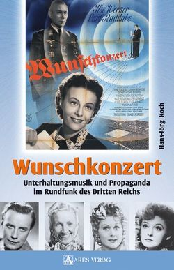 Wunschkonzert von Koch,  Hans Jörg