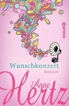 Wunschkonzert von Hertz,  Anne