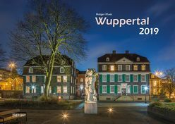 Wuppertal 2019 Bildkalender A3 Spiralbindung von Klaes,  Holger