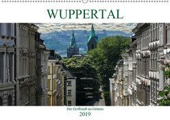 Wuppertal – Die Großstadt im Grünen (Wandkalender 2019 DIN A2 quer)
