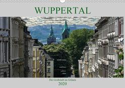 Wuppertal – Die Großstadt im Grünen (Wandkalender 2020 DIN A3 quer) von Robert,  Boris