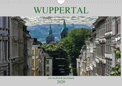 Wuppertal – Die Großstadt im Grünen (Wandkalender 2020 DIN A4 quer) von Robert,  Boris