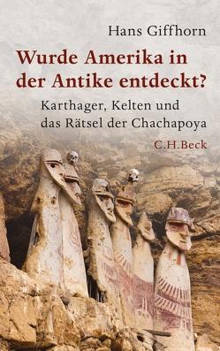 Wurde Amerika in der Antike entdeckt? von Giffhorn,  Hans