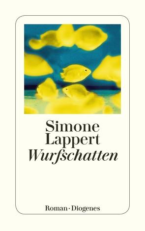 Wurfschatten von Lappert,  Simone