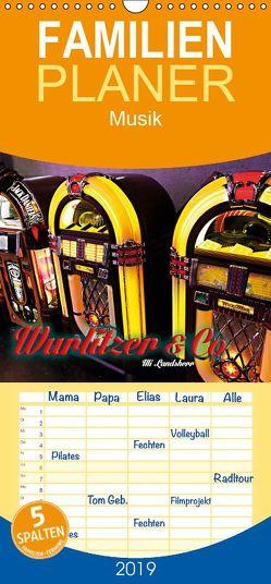 Wurlitzer und Co. – Familienplaner hoch (Wandkalender 2019 <strong>21 cm x 45 cm</strong> hoch) von Landherr,  Uli