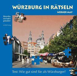 Würzburg in Rätseln von May,  Werner, Röll,  Josef H