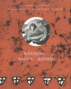 Würzburg – Mainau – Rixheim von Arnold,  Udo, Bocklet,  Susanne, Meyder,  Simone, Platen,  Amelie-Claire von