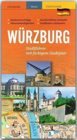 Würzburg – Praktischer Stadtführer von Kerestely,  Erika