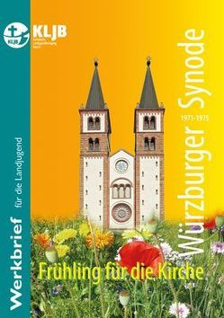 Würzburger Synode 1971-1975 von Schmidt,  Barbara J. Th., Stefke,  Richard