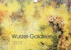 Wurzel-Galaxien (Wandkalender 2018 DIN A4 quer) von Maurus,  Gabriele