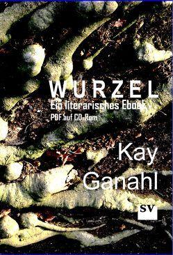 Wurzel von Ganahl,  Kay