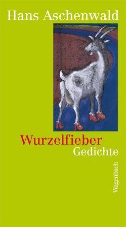Wurzelfieber von Aschenwald,  Hans