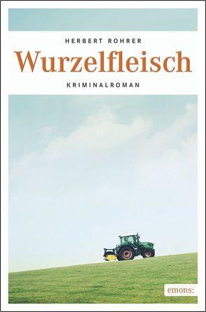 Wurzelfleisch von Rohrer,  Herbert