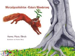 Wurzelgeschichten von Olbrich,  Hanna Maria