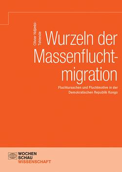 Wurzeln der Massenfluchtmigration von Ndjimbi-Tshiende,  Olivier