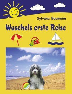Wuschels erste Reise von Baumann,  Sylvana