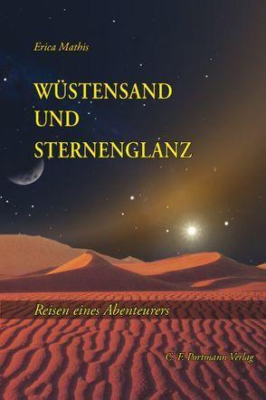Wüstensand und Sternenglanz von Mathis,  Erica