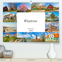 Wustrow Impressionen (Premium, hochwertiger DIN A2 Wandkalender 2020, Kunstdruck in Hochglanz) von Meutzner,  Dirk