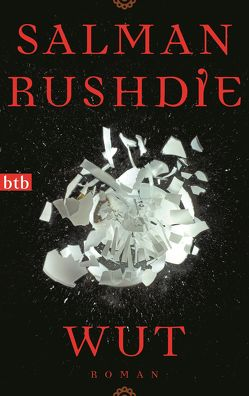 Wut von Rushdie,  Salman, Stege,  Gisela
