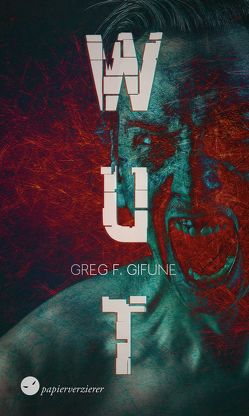 Wut von Gifune,  Greg F.