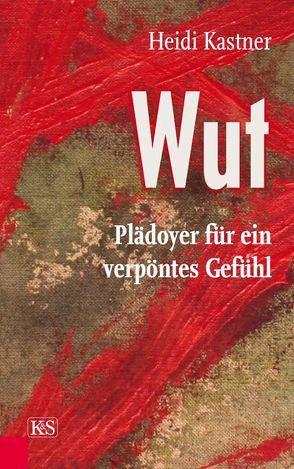Wut von Kastner,  Heidi