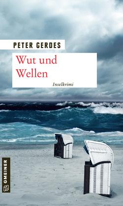 Wut und Wellen von Gerdes,  Peter