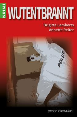 Wutentbrannt von Lamberts,  Brigitte, Reiter,  Annette