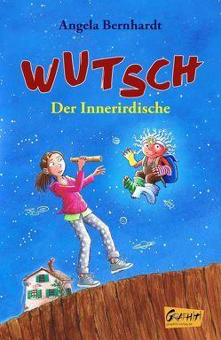 Wutsch – Der Innerirdische (Taschenbuchausgabe) von Bernhardt,  Angela, Skibbe,  Edda