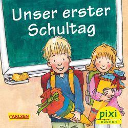 WWS Bestseller-Pixi: Unser erster Schultag von Nettingsmeier,  Simone, Wirbeleit,  Patrick