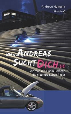 www.AndreasSuchtDich.de von Hamann,  Andreas