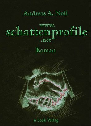 www.schattenprofile.net von Noll,  Andreas A