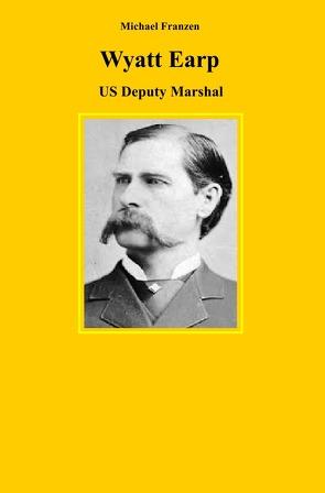 Wyatt Earp von Franzen,  Michael