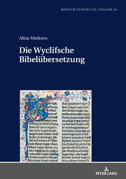 Wyclifsche Bibelübersetzung von Markova,  Alina