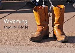 Wyoming Equality State (Wandkalender 2019 DIN A3 quer) von Drafz,  Silvia