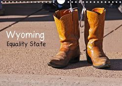 Wyoming Equality State (Wandkalender 2019 DIN A4 quer) von Drafz,  Silvia