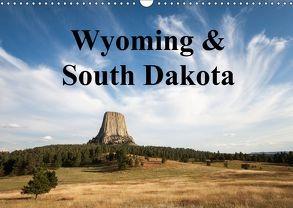 Wyoming & South Dakota (Wandkalender 2018 DIN A3 quer) von Wörndl,  Wolfgang