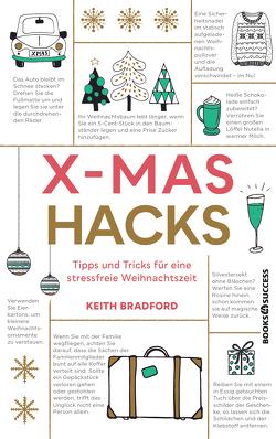 X-Mas Hacks von Bradford,  Keith, Sauer,  Ursula