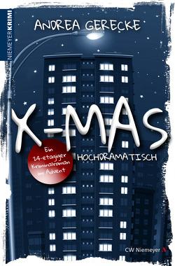 X-Mas: Hochdramatisch von Gerecke,  Andrea