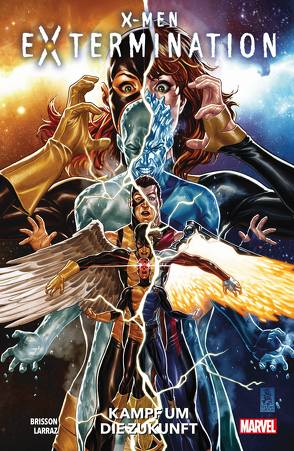 X-Men: Extermination: Kampf um die Zukunft von Anindito,  Ario, Brisson,  Ed, Larraz,  Pepe, Petz,  Jürgen