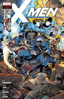 X-Men: Gold von Bernard,  Diego, Bunn,  Cullen, Guggenheim,  Marc, Laming,  Marc, Mayhew,  Mike, Molina,  Jorge, Petz,  Jürgen
