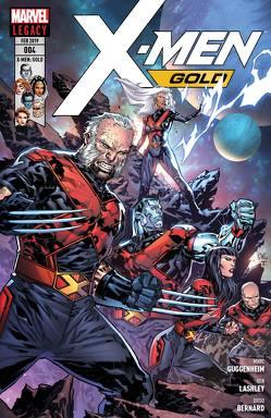 X-Men: Gold von Diego,  Bernard, Guggenheim,  Marc, Lashley,  Ken, Medina,  Lan, Petz,  Jürgen