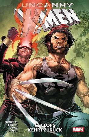 X-Men – Neustart von Gomez,  Carlos, Rosenberg,  Matthew