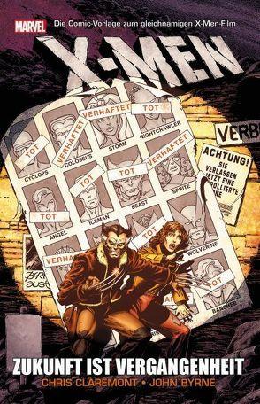 X-Men: Zukunft ist Vergangenheit von Byrne,  John, Claremont,  Chris