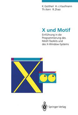 X und Motif von Gottheil,  Klaus, Kaufmann,  Hermann-Josef, Kern,  Thomas, Zhao,  Rui