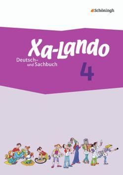 Xa-Lando – Lernen als Abenteuer / Xa-Lando – Deutsch- und Sachbuch – Neubearbeitung